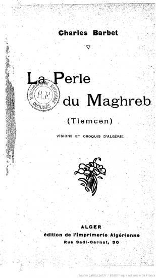La perle du maghreb tlemcen barbet charles bpt6k5662968d 1